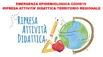 EMERGENZA EPIDEMIOLOGICA COVID19 – RIPRESA ATTIVITA' DIDATTICA IN PRESENZA SCUOLE SECONDARIE DI PRIMO GRADO E DI SECONDO GRADO